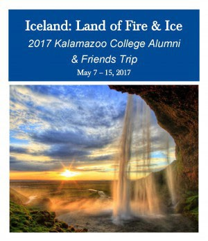 Iceland: Land of Fire & Ice - 2017 Kalamazoo College Alumni & Friends Trip