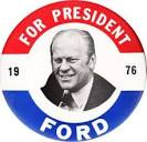 Gerald Ford Campaign Button