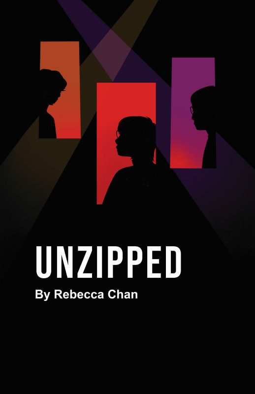 Production Poster Says Unzipped by Rebecca Chan