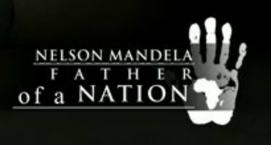 """Text that reads, """"Nelson Mandela Father of a nation"""""""
