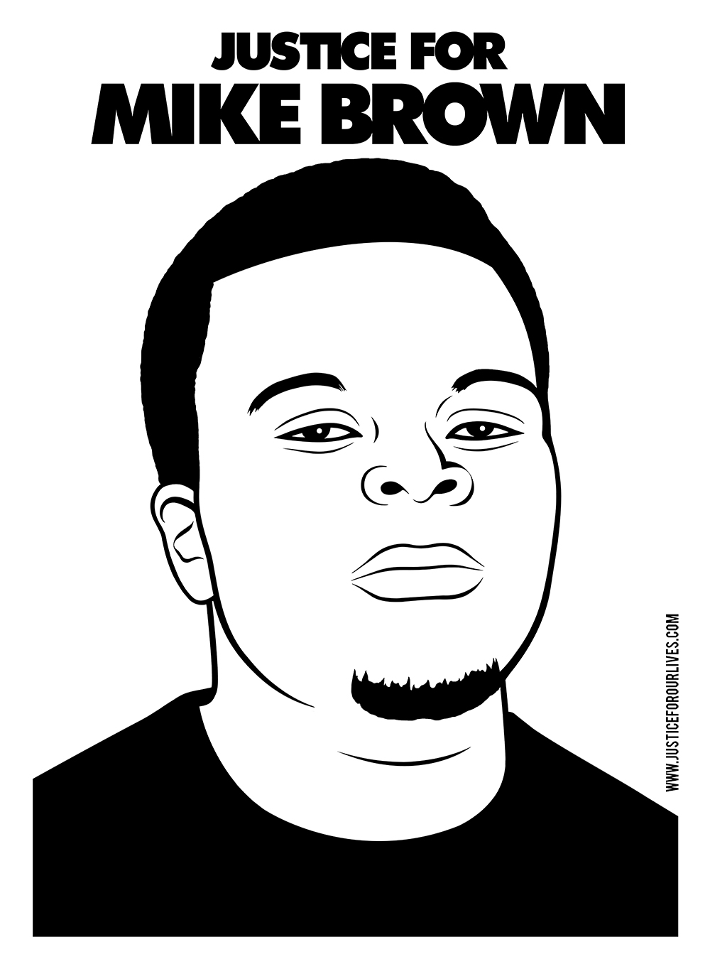 Justice for Mike Brown. Digital Design. 2015. Mike Brown was killed by officer Darren Wilson after a physical confrontation in Ferguson, MI. Brown had his hands up when he was fatally shot.