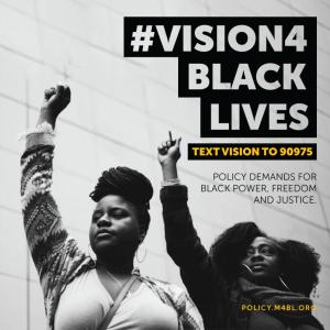 #Vision4 Black Lives