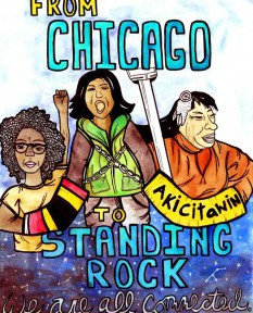 "painting of Standing Rock protestors, ""from Chicago to Standing Rock"""