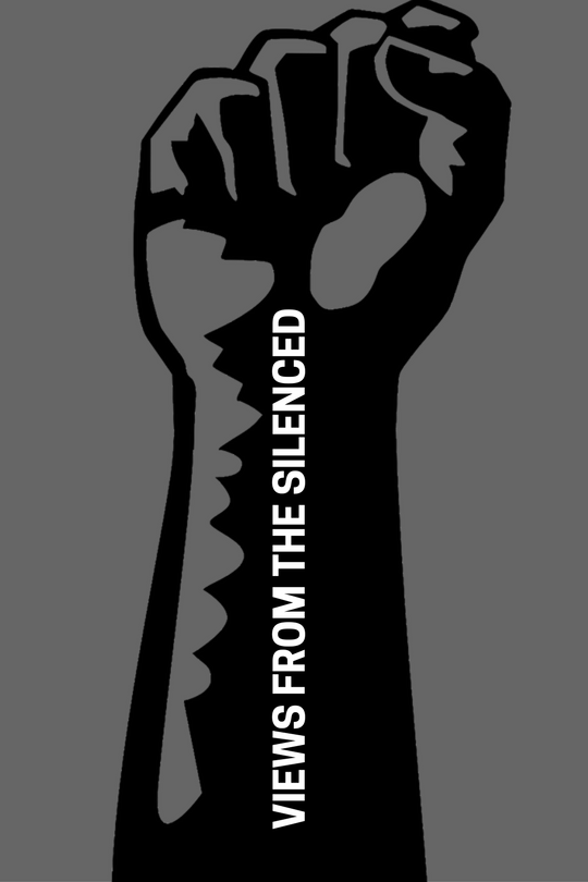 Graphic of a raised fist with caption: Views from the Silenced