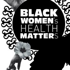 """Graphic of women's profile and hands with text """"Black Women's Health Matters"""""""