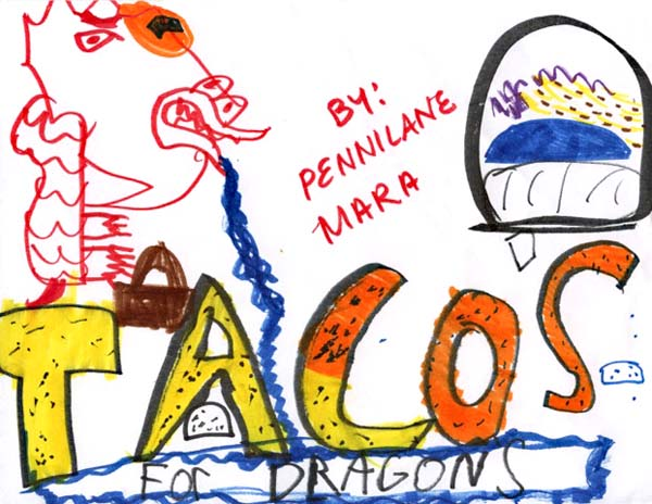 "Child's drawing for ""Tacos for Dragons"""