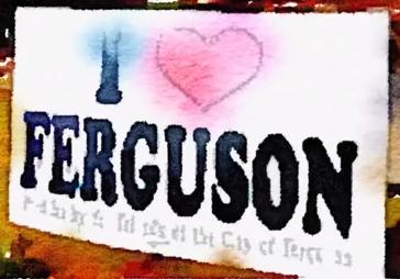"""banner that reads, """"I love Ferguson"""""""