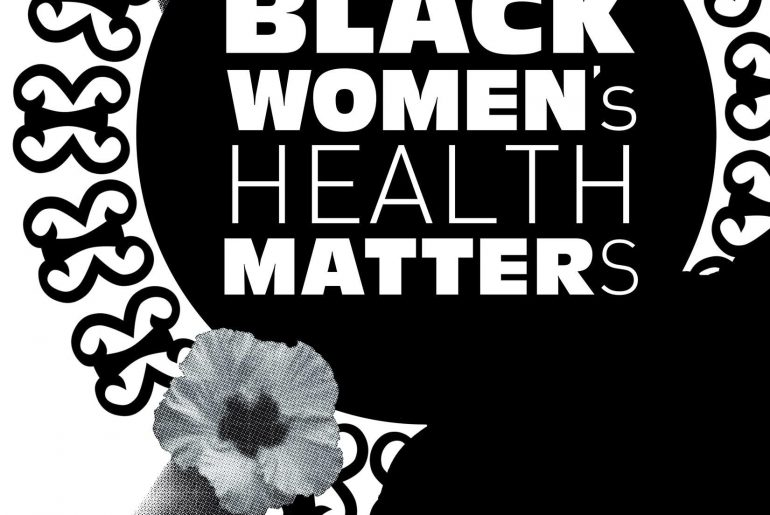"Graphic of women's profile and hands with text ""Black Women's Health Matters"""